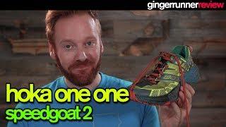 HOKA ONE ONE SPEEDGOAT 2 REVIEW   The Ginger Runner