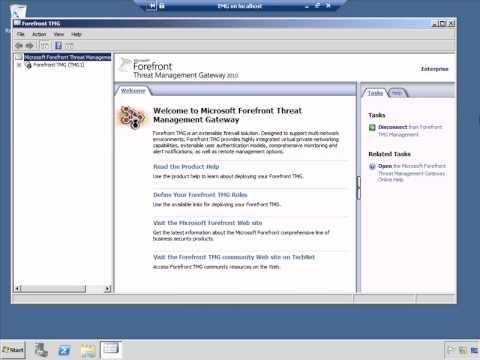 7 Forefront TMG Post Installation Configuration Tasks