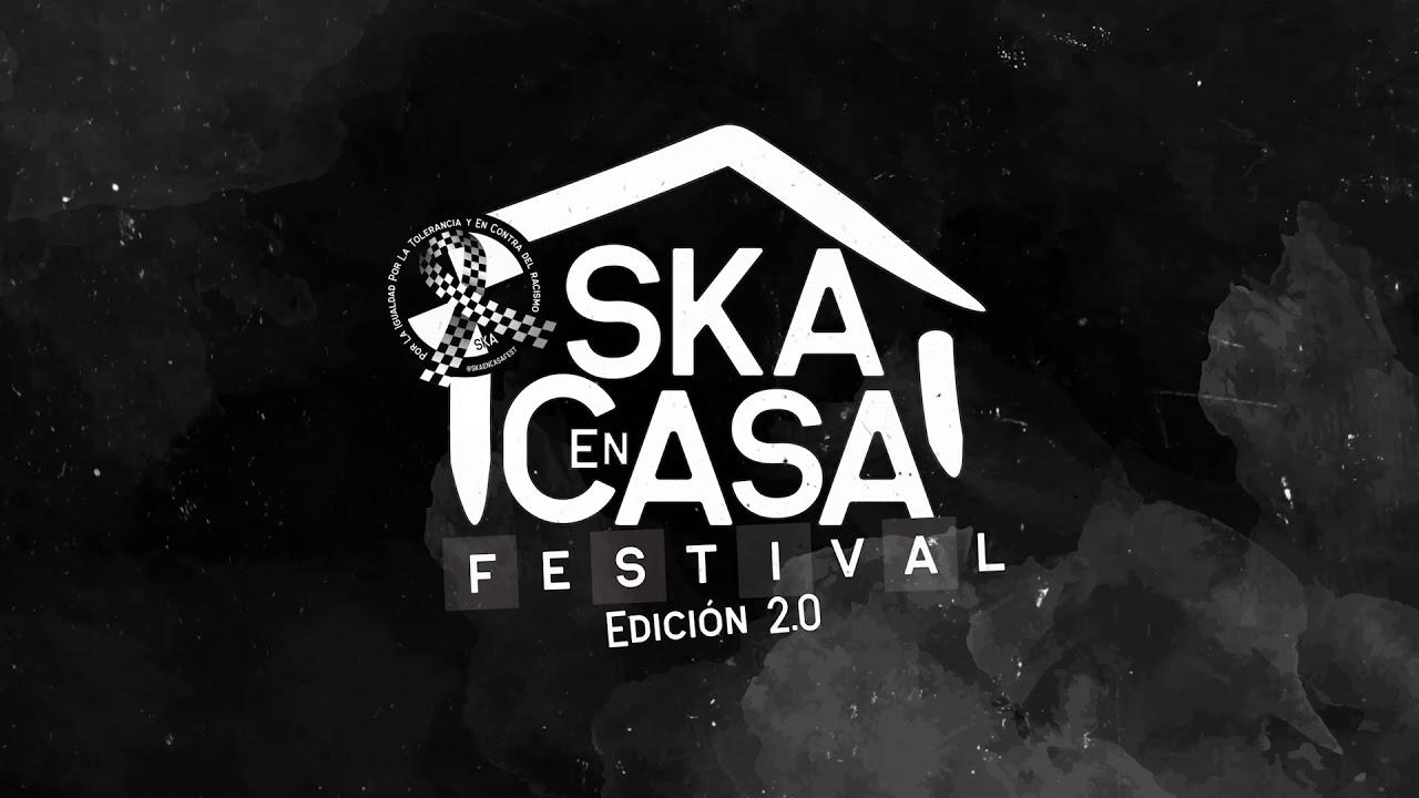 SkaEnCasaFest 2.0 - Promo Segunda Edición