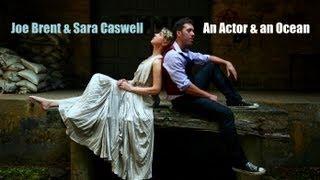 An Actor and an Ocean by Joe Brent & Sara Caswell