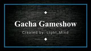 Gachaverse Gameshow!