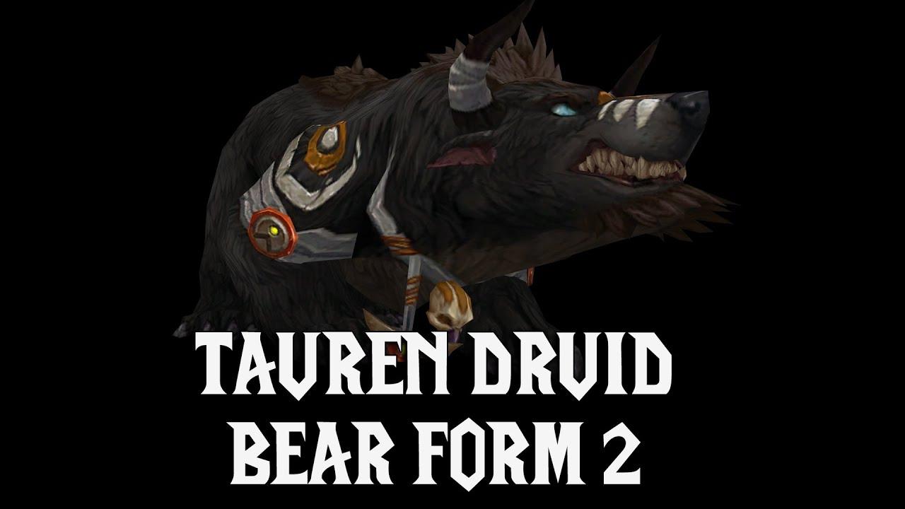 Tauren Druid Bear Form 2 - Legion - YouTube