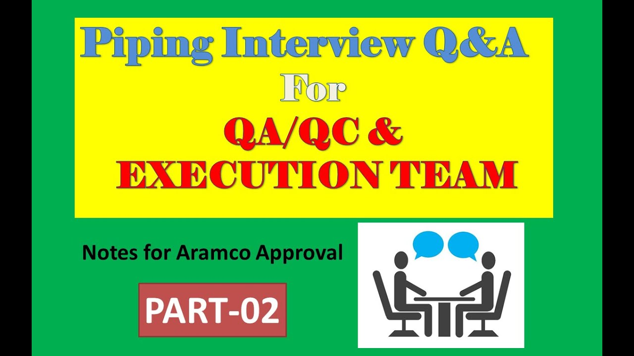 Piping Interview Qa Qc Execution Team Part 2 Youtube Layout Notes