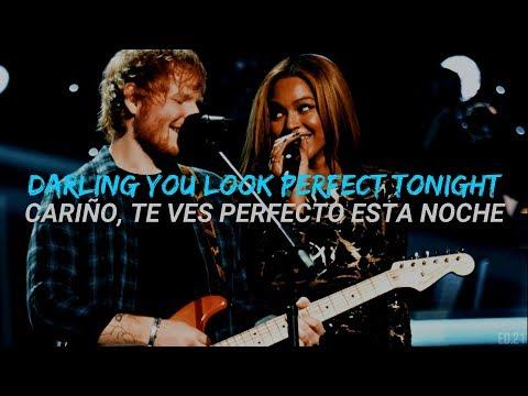 Perfect Duet - Ed Sheeran with Beyoncé (Ingles//Español)