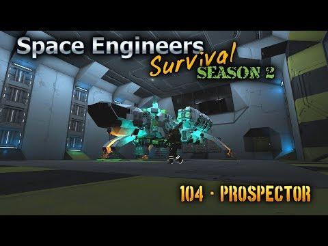 Space Engineers Survival Series - Episode 104 - Prospector  [HD]