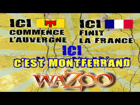 Ici c'est Montferrand - WAZOO
