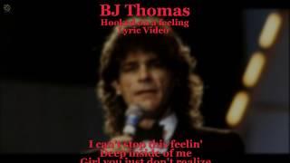 Hooked On A Feeling - BJ Thomas (Lyric Video) [HQ Audio]