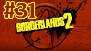 Borderlands 2 Walkthrough Part 31 Won