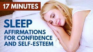 Bedtime SLEEP Affirmations for CONFIDENCE & Self Esteem | 21 Day Challenge