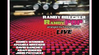 Randy Brecker:   The New Frontier