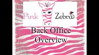 Pink Zebra   Back Office Overview for New Consultants