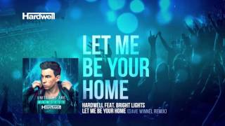 Hardwell feat. Bright Lights - Let Me Be Your Home (Dave Winnel Remix) (Preview)