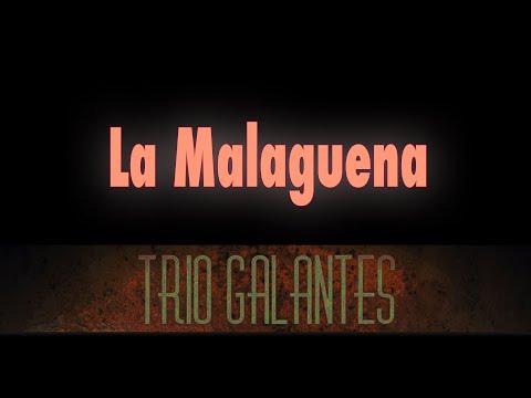 """Trio Galantes: """"La Malagueña"""""""