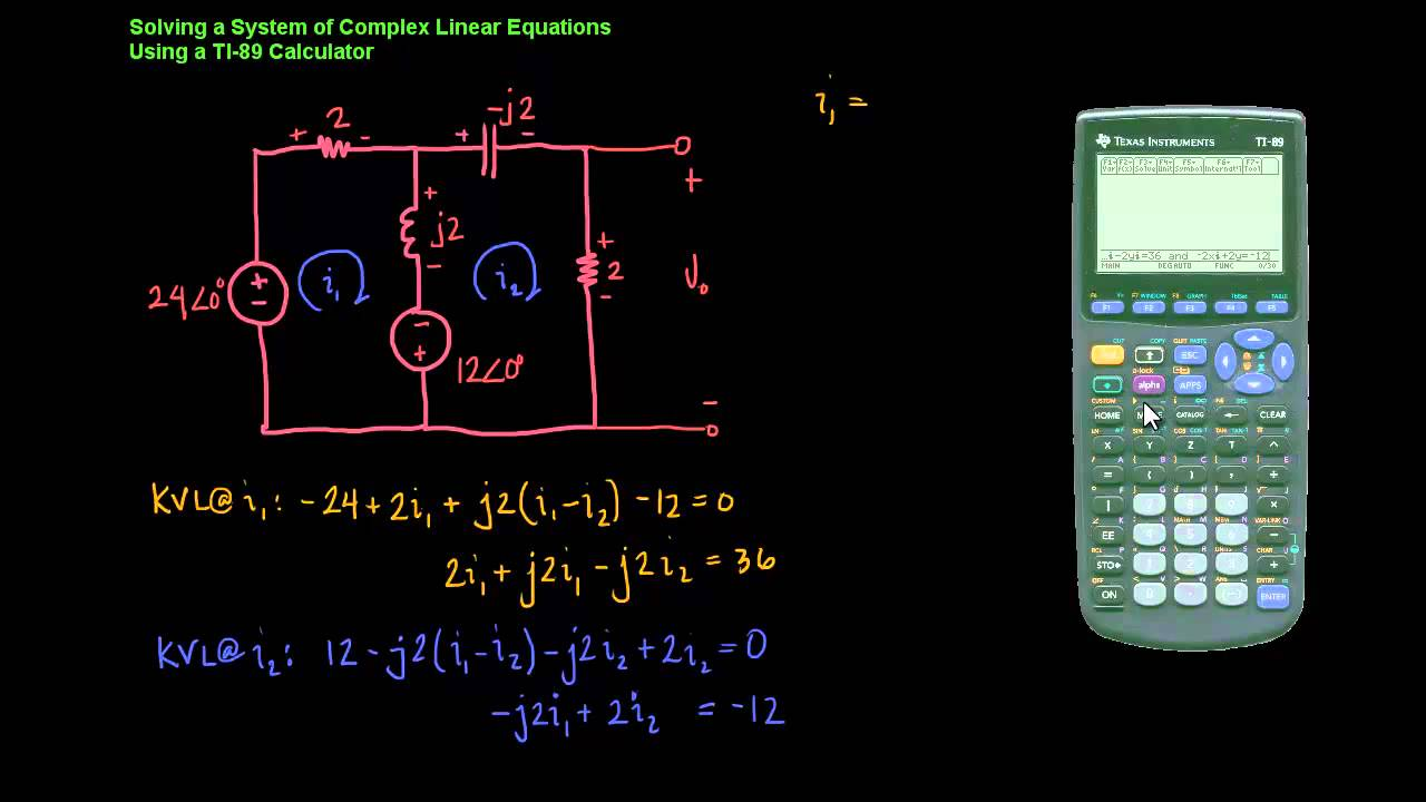 Using a TI-89 to Solve Systems of Complex Linear Equations - YouTube