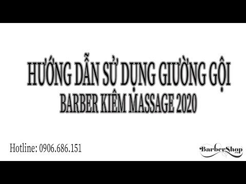 Hướng Dẫn Sử Dụng Giường Gội Barber Kiêm Massage 2020
