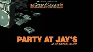 Party At Jay's feat. ASM, Youthstar & Illaman - Chinese Man, Scratch Bandits Crew, Baja Frequencia