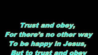 Trust and Obey - Lyrics