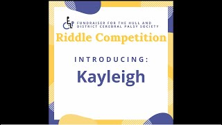 Riddle Competition - Kayleigh - Line 1