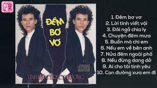 Album Đêm Bơ Vơ TUẤN VŨ - Nhạc Vàng Xưa Hay Nhất Thập Niên 90