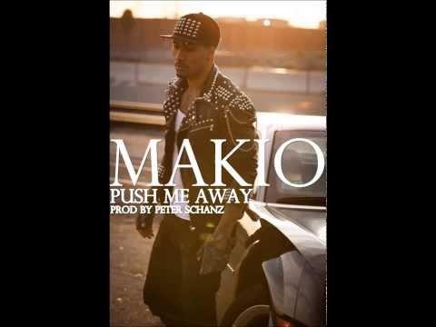 Makio - Push me Away (Prod by Chanc)