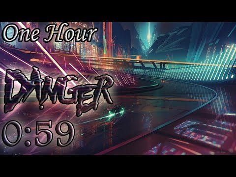 DANGER - 0:59 (One Hour LOOP)