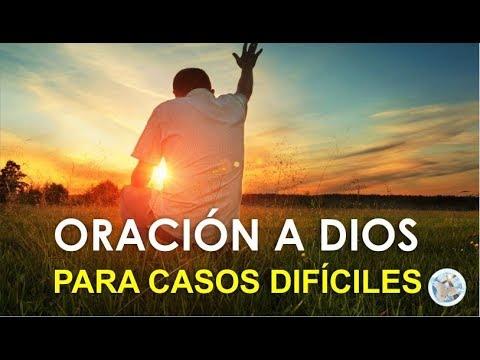 Oracion Poderosa A Dios Para Casos Muy Dificiles Y Urgentes Youtube