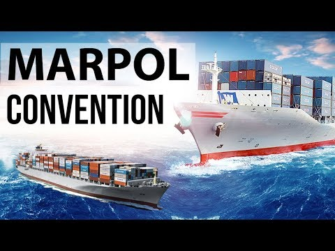 Marpol Convention - Prevention of Pollution from Ships by International Maritime Organisation