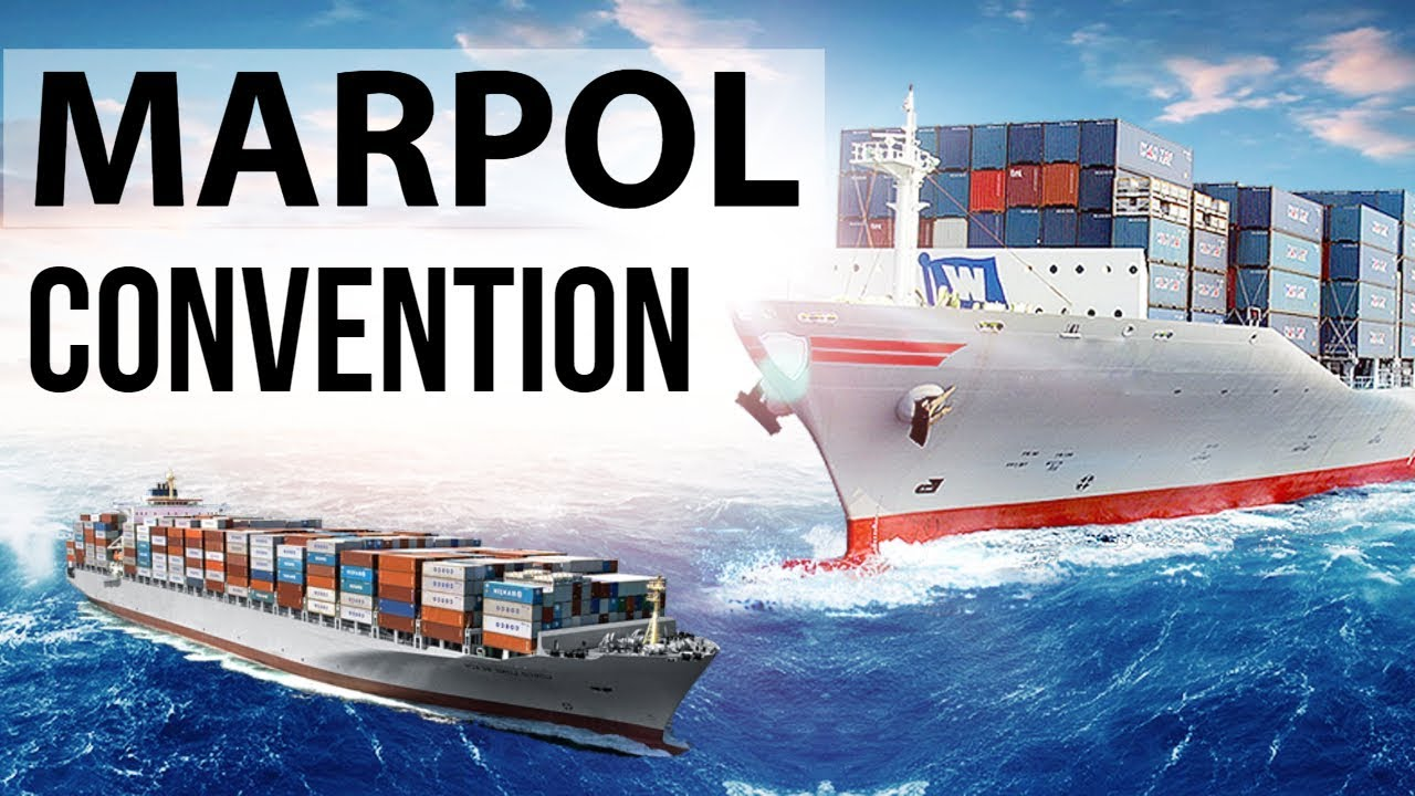 Marpol Convention Prevention Of Pollution From Ships By