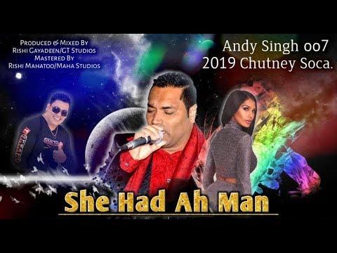She Had Ah Man by Andy Singh