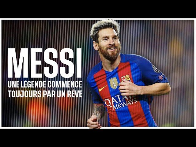 Messi : Une légende commence toujours par un rêve