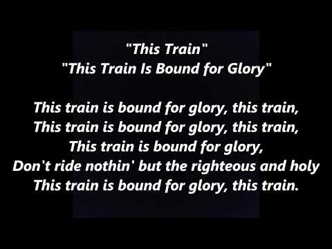 This Train Is Bound for Glory LYRICS WORDS BEST TOP POPULAR FAVORITE SING ALONG SPIRITUAL SONGS