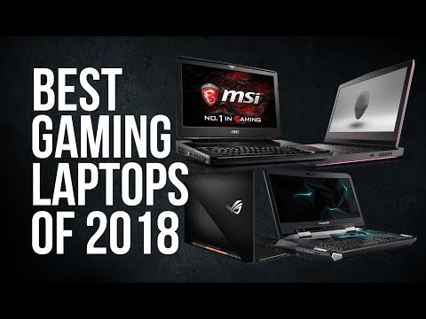 BEST GAMING LAPTOPS of 2018 | TOP 12 | TOP GAMING LAPTOPS