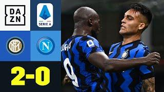 Martinez traumhaft, Napoli nachlässig: Inter Mailand - SSC Neapel 2:0 | Serie A | DAZN Highlights