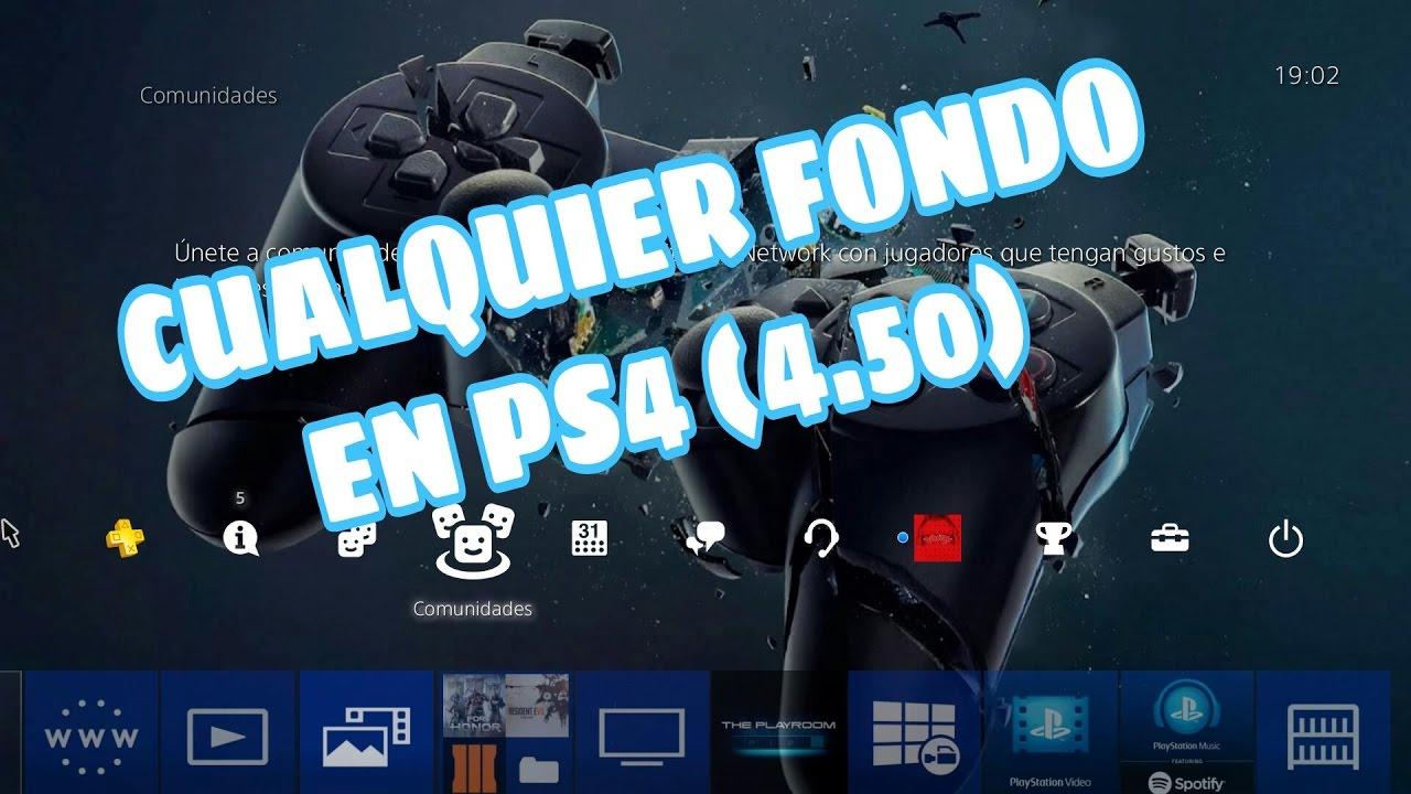COMO PONER CUALQUIER FONDO DE PANTALLA EN PS4 (4.50)