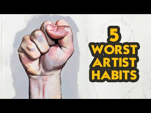 5 Worst Artist Habits to Avoid
