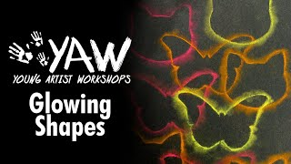 Young Artist Workshop: Glowing Shapes