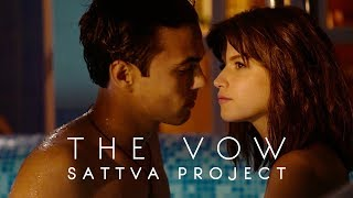 SATTVA PROJECT - THE VOW ( Official video) 2018