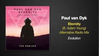 [3.06 MB] Paul van Dyk feat. Adam Young - ETERNITY (Alternative Radio Mix)