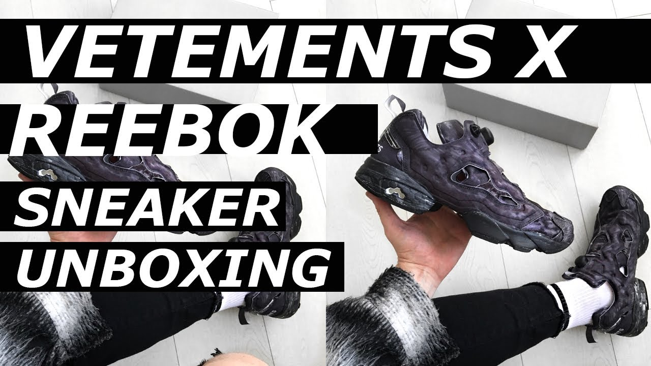 221d08c608 Vetements Reebok Instapump Fury Sneaker Unboxing | High End, Luxury ...