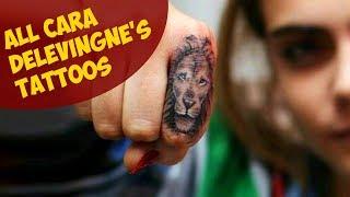 All Cara Delevingne's Tattoos