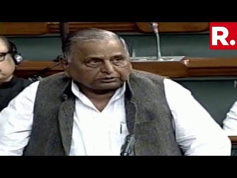 Mulayam Singh Yadav Praises PM Narendra Modi In Lok Sabha, Says 'Hope Modi Returns As PM In 2019'