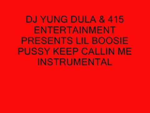 LIL BOOSIE- PUSSY KEEP CALLIN ME INSTRUMENTAL (WITH HOOK)