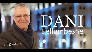 Dani - Pellumbeshe (official video 4K)