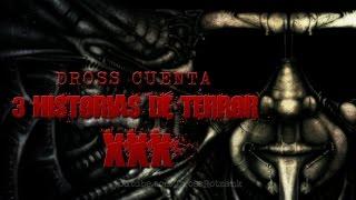 Dross cuenta 3 historias de terror XXX