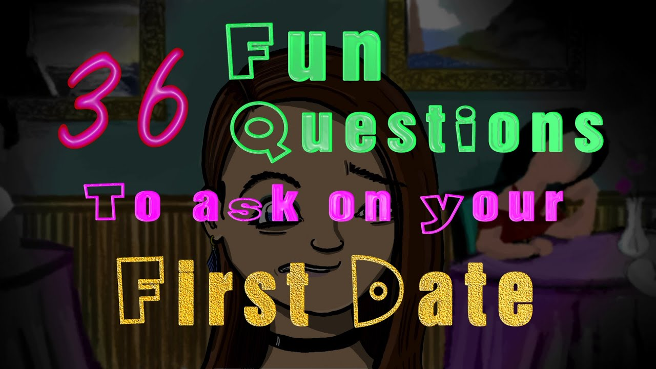 Silly questions to ask on a first date