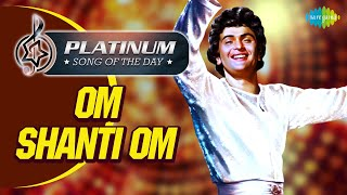 platinum-song-of-the-day-om-shanti-om---meri-umar-ke-naujawano-4th-sept-kishore-kumar