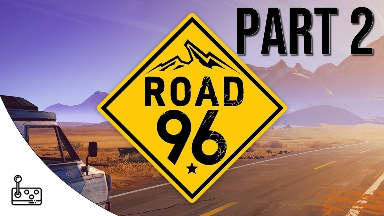 ROAD 96 - EPISODE 2