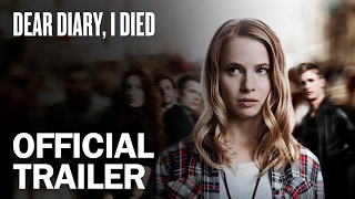Dear Diary, I Died - Official Trailer - MarVista Entertainment