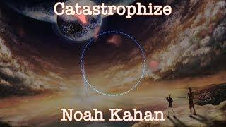 Noah Kahan - Catastrophize (Nightcore)