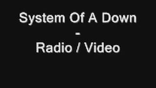 System Of A Down - Radio / Video